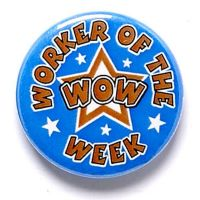 Worker Of The Week Button Badge</br>BA042